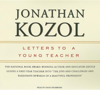 Letters to a Young Teacher: Library Edition  2007 9781400135462 Front Cover