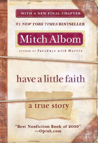 Have a Little Faith A True Story N/A edition cover