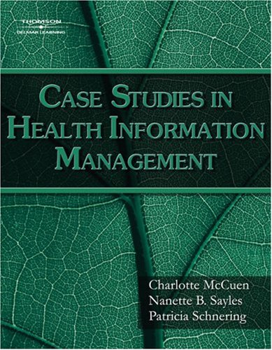 Case Studies for Health Information Management   2008 edition cover