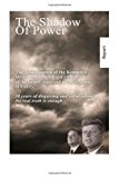 Shadow of Power John F. Kennedy - the Case Is Solved. the Murders and Connections N/A 9781493784462 Front Cover