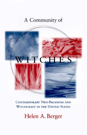 Community of Witches Contemporary Neo-Paganism and Witchcraft in the United States  1998 9781570032462 Front Cover