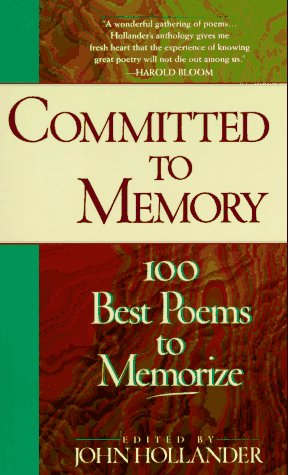 Committed to Memory 100 Best Poems to Memorize Reprint edition cover