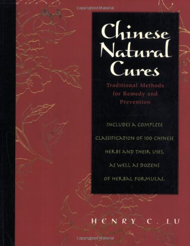 Chinese Natural Cures Traditional Methods for Remedy and Prevention  2006 edition cover