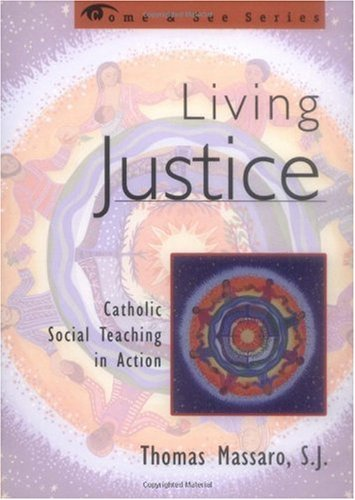 Living Justice Catholic Social Teaching in Action  2000 edition cover