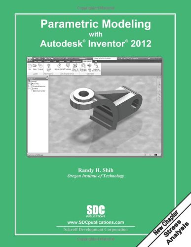 Parametric Modeling with Autodesk Inventor 2012   2011 edition cover