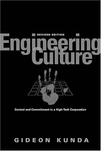 Engineering Culture Control and Commitment in a High-Tech Corporation 2nd 2006 (Revised) edition cover