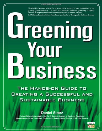 Greening Your Business The Hands-on Guide to Creating a Successful and Sustainable Business N/A edition cover