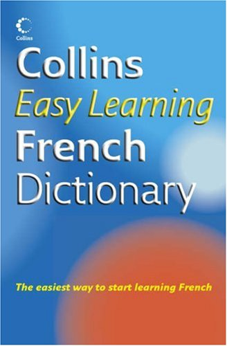 Collins Easy Learning French Dictionary (Easy Learning Dictionary) N/A edition cover