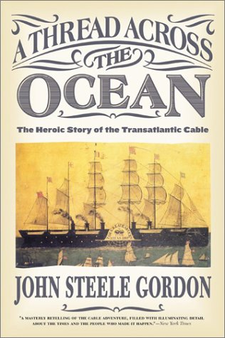 Thread Across the Ocean The Heroic Story of the Transatlantic Cable  2003 edition cover