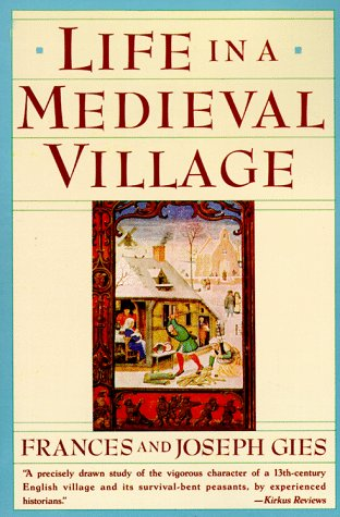 Life in a Medieval Village  Reprint edition cover