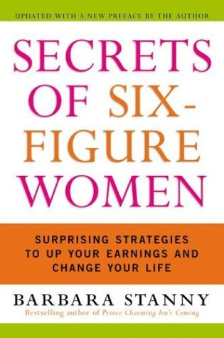 Secrets of Six-Figure Women Surprising Strategies to up Your Earnings and Change Your Life  2004 edition cover