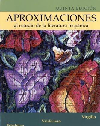 Aproximaciones al Estudio de la Literatura Hisp�nica  5th 2004 (Revised) edition cover