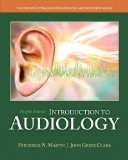 Introduction to Audiology  12th 2015 9780133491463 Front Cover