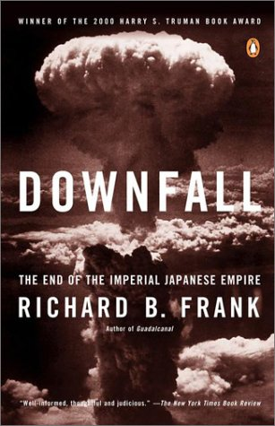 Downfall The End of the Imperial Japanese Empire  2001 edition cover
