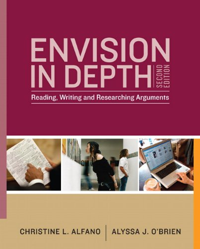 Envision in Depth Reading, Writing, and Researching Arguments 2nd 2011 (Revised) edition cover
