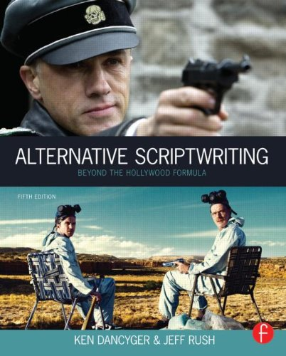 Alternative Scriptwriting Rewriting the Hollywood Formula 5th 2013 (Revised) edition cover
