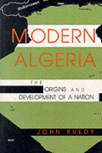 Modern Algeria The Origins and Development of a Nation N/A 9780253207463 Front Cover
