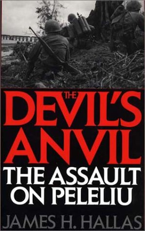 Devil's Anvil The Assault on Peleliu  1994 9780275946463 Front Cover