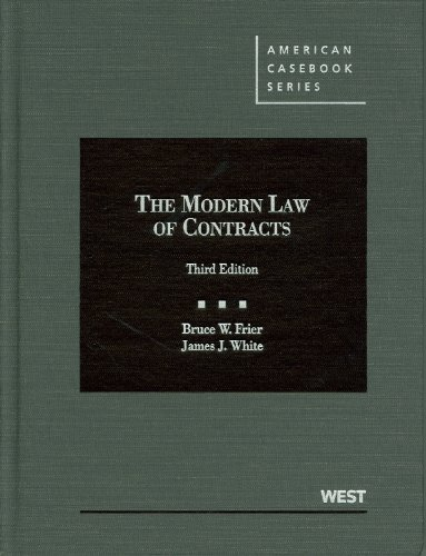 Frier and White's the Modern Law of Contracts, 3d  3rd 2012 (Revised) edition cover