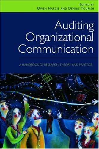 Auditing Organizational Communication A Handbook of Research, Theory and Practice 2nd 2009 (Revised) edition cover