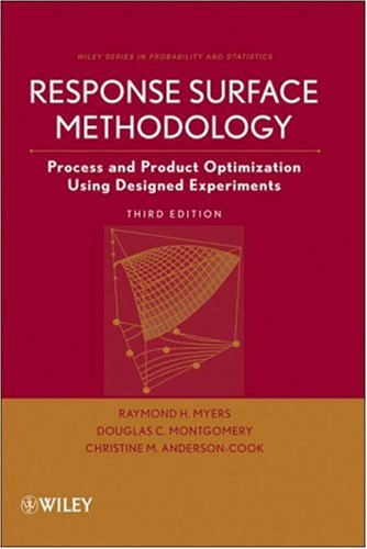 Response Surface Methodology Process and Product Optimization Using Designed Experiments 3rd 2009 edition cover