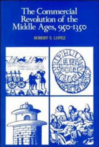 Commercial Revolution of the Middle Ages, 950-1350   1976 edition cover