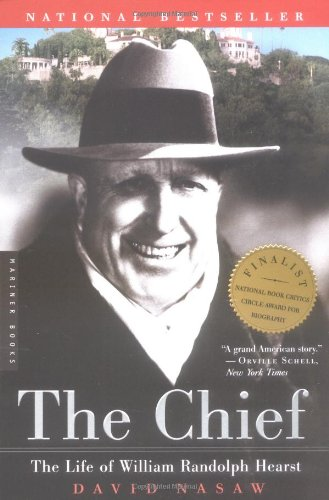 Chief The Life of William Randolph Hearst  2001 edition cover