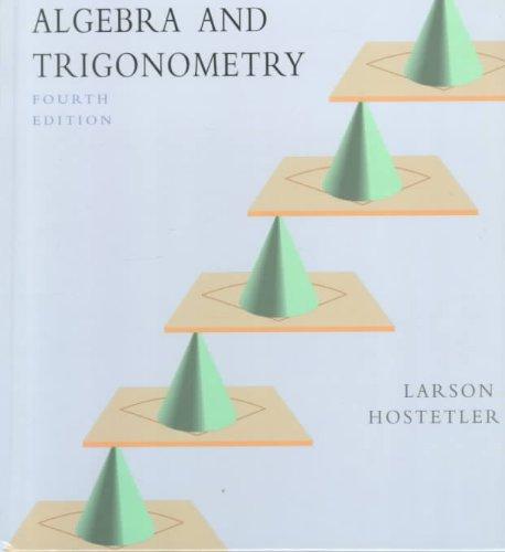 Algebra and Trignometry  4th 1997 edition cover