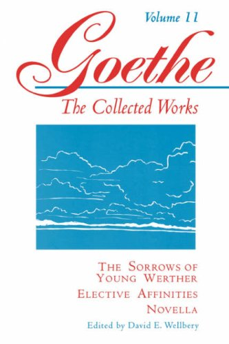 Goethe - The Sorrows of Young Werther--Elective Affinities--Novella   1995 edition cover