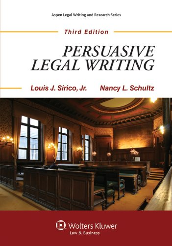 Persuasive Legal Writing  3rd 2011 (Revised) edition cover