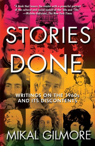 Stories Done Writings on the 1960s and Its Discontents N/A edition cover
