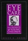 Eye Care for Infants and Young Children   1997 9780750696463 Front Cover