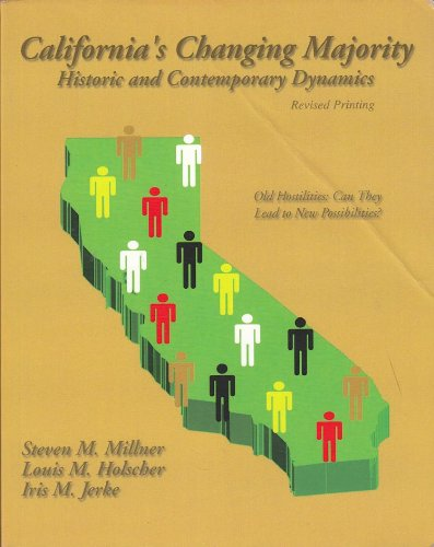 California's Changing Majority Historic and Contemporary Dynamics 1st (Revised) 9780757514463 Front Cover
