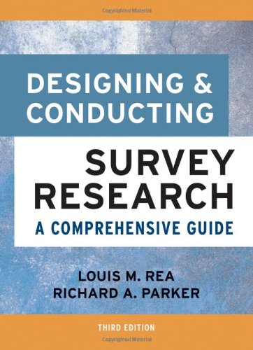 Designing and Conducting Survey Research A Comprehensive Guide 3rd 2005 (Revised) edition cover