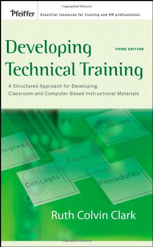 Developing Technical Training A Structured Approach for Developing Classroom and Computer-Based Instructional Materials 3rd 2008 edition cover
