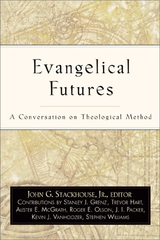 Evangelical Futures A Conversation on Theological Method  2000 9780801022463 Front Cover