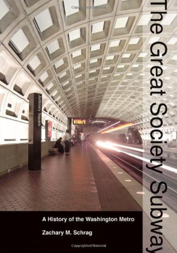 Great Society Subway A History of the Washington Metro  2006 edition cover