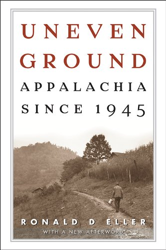 Uneven Ground Appalachia Since 1945 N/A edition cover