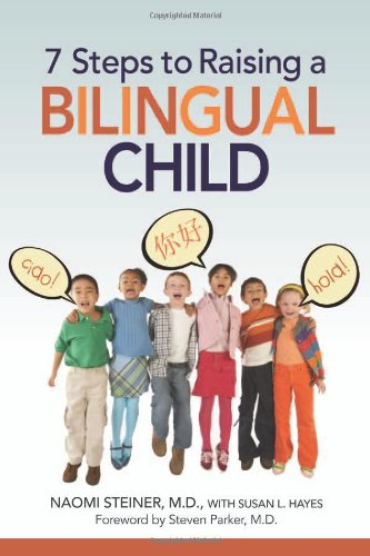7 Steps to Raising a Bilingual Child   2008 edition cover