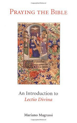 Praying the Bible An Introduction to Lectio Divina N/A edition cover