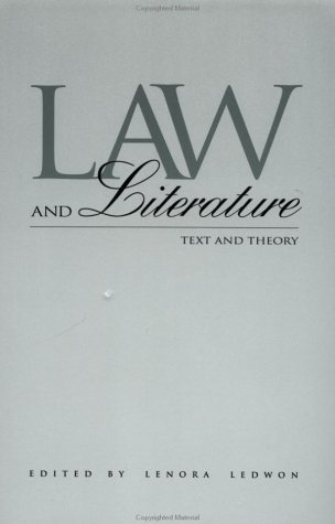 Law and Literature Text and Theory  1996 (Reprint) edition cover