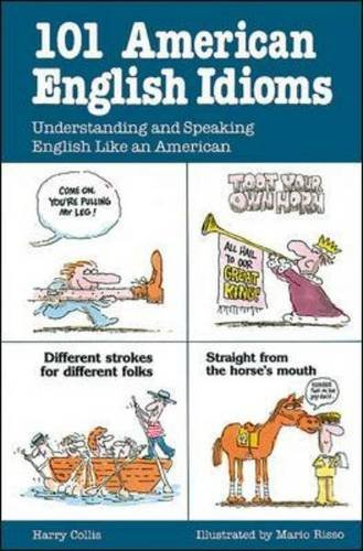 101 American English Idioms Understanding and Speaking English Like an American  1987 edition cover