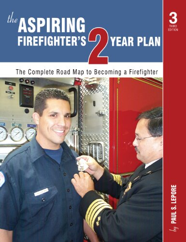 Aspiring Firefighter's Two-Year Plan The Complete Road Map to Becoming a Firefighter  2012 edition cover