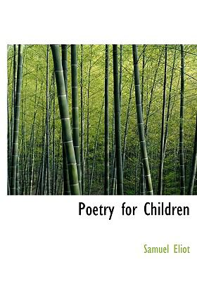 Poetry for Children N/A 9781115357463 Front Cover