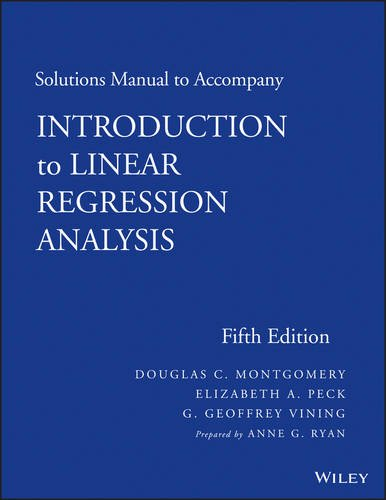 Introduction to Linear Regression Analysis  5th 2013 edition cover