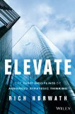 Elevate The Three Disciplines of Advanced Strategic Thinking  2014 edition cover