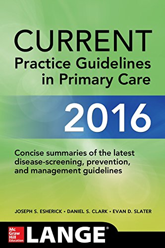 Current Practice Guidelines in Primary Care 2016:   2016 9781259585463 Front Cover