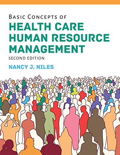 Basic Concepts of Health Care Human Resource Management  2nd 2020 (Revised) 9781284149463 Front Cover