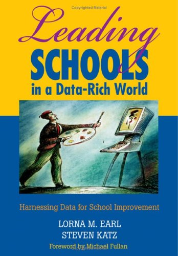 Leading Schools in a Data-Rich World Harnessing Data for School Improvement  2006 edition cover