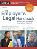 Employer's Legal Handbook Manage Your Employees and Workplace Effectively 12th 2015 edition cover